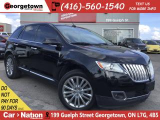 Used 2013 Lincoln MKX NAVI | PANO ROOF | AWD | LEATHER | CAMERA for sale in Georgetown, ON