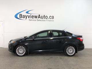 Used 2012 Ford Focus Titanium - ALLOYS! PUSH BTN START! for sale in Belleville, ON