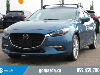 Used 2017 Mazda MAZDA3 GT SPORT 3M ROOF RACK LEATHER BOSE SOUND SYSTEM SUNROOF HEATED SEATS 1 OWNER ACCIDENT FREE SERVICED @ GO MAZDA for sale in Edmonton, AB
