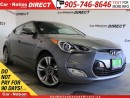 Used 2015 Hyundai Veloster Tech| NAVI| BACK UP CAMERA| PANO ROOF| for sale in Burlington, ON