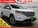 Used 2016 Ford Edge SEL| AWD| LEATHER| NAVI| PANO ROOF| for sale in Burlington, ON