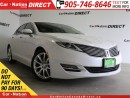 Used 2014 Lincoln MKZ | AWD| LEATHER| SUNROOF| NAVI| for sale in Burlington, ON