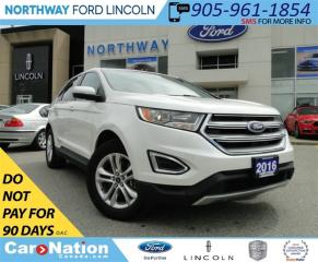 Used 2016 Ford Edge SEL | AWD | NAV | HEATED SEATS | REAR CAM | for sale in Brantford, ON
