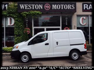 Used 2013 Nissan NV200 2.5S*A/C*AUTO*SHELVING* for sale in York, ON