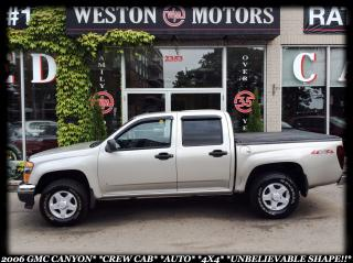 Used 2006 GMC Canyon CREW CAB*AUTO*4X4*UNBELIEVABLE SHAPE!!* for sale in York, ON