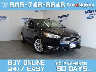 Used 2016 Ford Focus TITANIUM | HATCHBACK | LEATHER | NAV | SUNROOF for sale in Brantford, ON