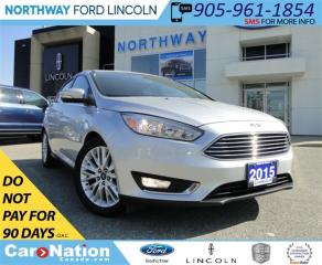 Used 2015 Ford Focus Titanium | NAV | LEATHER | SUNROOF | REAR CAM | for sale in Brantford, ON