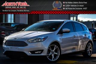 Used 2015 Ford Focus Titanium|Nav|Sunroof|Backup Cam|Leather|R.Start|18