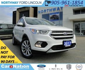 Used 2017 Ford Escape Titanium | NAV | LEATHER | PANO ROOF | REAR CAM | for sale in Brantford, ON