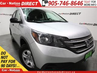 Used 2014 Honda CR-V LX| HEATED SEATS| WE WANT YOUR TRADE| for sale in Burlington, ON