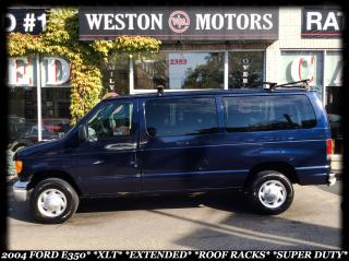 Used 2004 Ford E350 XLT*EXTENDED*SUPER DUTY*ROOF RACKS* for sale in York, ON