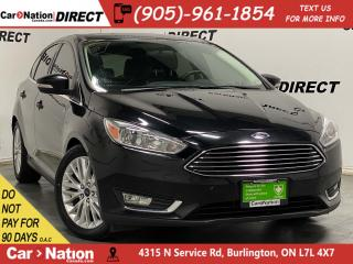 Used 2016 Ford Focus Titanium| LEATHER| SUNROOF| NAVI| LOCAL TRADE| for sale in Burlington, ON