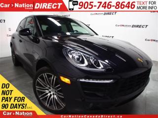 Used 2016 Porsche Macan S| 21 RIMS| AWD| LEATHER| WE WANT YOUR TRADE| for sale in Burlington, ON