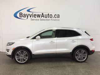 Used 2016 Lincoln MKC - AWD|ECOBOOST|PANOROOF|LTHR|NAV|BLIS|APA! for sale in Belleville, ON