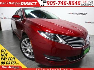 Used 2015 Lincoln MKZ | NAVI| PANO ROOF| LEATHER| LOW KM'S| for sale in Burlington, ON