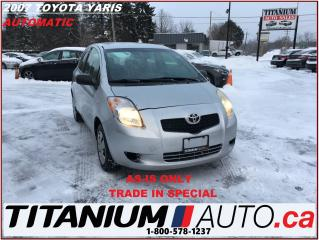 Used 2007 Toyota Yaris CE+Automatic+AS-IS ONLY+ RUNS & DRIVES+TRADE IN+++ for sale in London, ON