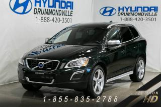 Used 2013 Volvo XC60 T6 + AWD + R-DESIGN + CUIR + 20'' + TOIT for sale in Drummondville, QC