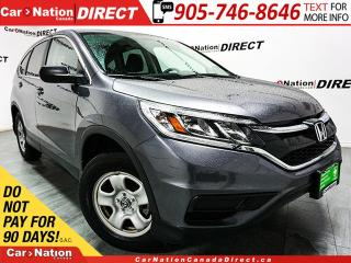 Used 2016 Honda CR-V LX| BACK UP CAMERA| WE WANT YOUR TRADE| for sale in Burlington, ON