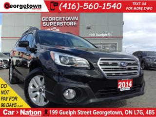 Used 2015 Subaru Outback 2.5i Touring Package | SUNROOF | BACK UP CAM for sale in Georgetown, ON