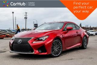 Used 2016 Lexus RC F Navi|Sunroof|Backup Cam|Bluetooth|R-Start|Leather|Heated Front seats|19