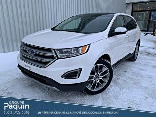Used 2016 Ford Edge Titanium DEMONSTRATEUR for sale in Rouyn-Noranda, QC