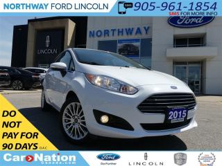 Used 2015 Ford Fiesta Titanium | NAV | HEATED SEATS | MOON ROOF | for sale in Brantford, ON