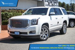 New 2018 GMC Yukon Denali Navigation, Heated & Ventilated Seats, Sunroof for sale in Port Coquitlam, BC
