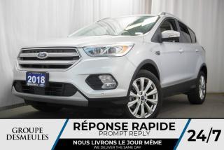 Used 2018 Ford Escape TITANIUM + ***13 500KM*** + TOIT PANO for sale in Laval, QC
