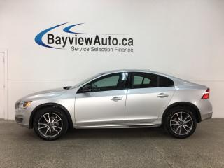 Used 2016 Volvo S60 Cross Country T5 Platinum - SUNROOF! PUSH BTN START! HTD LTHR! BSA! CRUISE! for sale in Belleville, ON