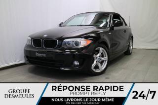 Used 2012 BMW 1 Series DÉCAPOTABLE * AUTOMATIQUE * HARMAN KARDO for sale in Laval, QC