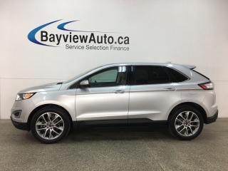 Used 2017 Ford Edge Titanium - HTD FRONT & REAR SEATS! REMOTE START! PANOROOF! NAV! REVERSE CAM! SYNC! PWR LIFTGATE! for sale in Belleville, ON