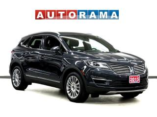 Used 2015 Lincoln MKC NAVIGATION LEATHER PAN SUNROOF BACK UP CAM AWD for sale in Toronto, ON