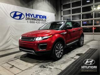 Used 2016 Land Rover Evoque HSE SI4 + GARANTIE + TOIT + NAVI + WOW! for sale in Drummondville, QC