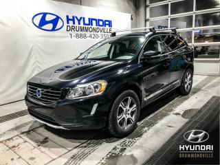 Used 2015 Volvo XC60 T6 AWD + GARANTIE + TOIT PANO + WOW! for sale in Drummondville, QC