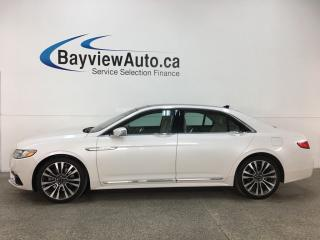 Used 2018 Lincoln Continental Reserve - REMOTE START! BSA! HTD FRONT & REAR LTHR! NAV! REVERSE CAM! SYNC! for sale in Belleville, ON