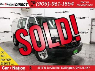 Used 2017 GMC Savana 2500 | WE WANT YOUR TRADE| OPEN SUNDAYS| for sale in Burlington, ON