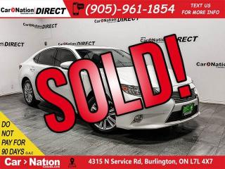 Used 2014 Lexus ES 350 | SUNROOF| PUSH START| HEATED & VENTILATED SEATS| for sale in Burlington, ON
