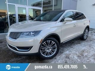 Used 2018 Lincoln MKX RESERVE FULL LOAD 2 SETS OF TIRES/WHEELS CREME BRULE~ for sale in Edmonton, AB