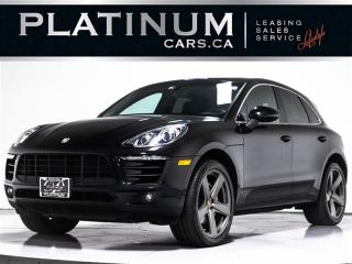 Used 2016 Porsche Macan S, NAVI, CAM, PANO, Heated Cooled SEATS, Bose for sale in Toronto, ON