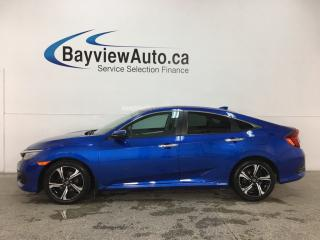 Used 2016 Honda Civic Touring - HTD LTHR! SUNROOF! PUSH START! ADAPTIVE CRUISE! for sale in Belleville, ON