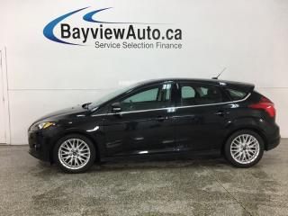 Used 2014 Ford Focus Titanium - AUTO! NAV! SUNROOF! HTD LTHR! for sale in Belleville, ON