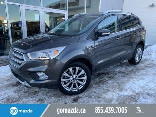 Used 2018 Ford Escape TITANIUM LEATHER SUNROOF NAV FULL LOAD for sale in Edmonton, AB