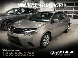 Used 2014 Toyota Corolla LE + 29 559 KM + CAMÉRA + SIÈGES CHAUFFA for sale in Drummondville, QC