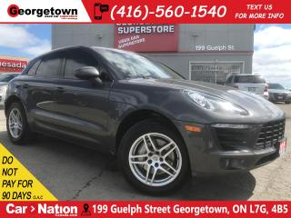 Used 2015 Porsche Macan S | AWD | PANO ROOF | NAVI | CAM | LEATHER | BOSE for sale in Georgetown, ON