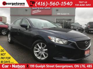 Used 2016 Mazda MAZDA6 GX | NAV READY | BLUE TOOTH | ALLOYS | POWER GROUP for sale in Georgetown, ON