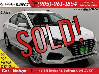 Used 2019 Hyundai Accent Preferred  APPLE CARPLAY & ANDROID AUTO  for sale in Burlington, ON