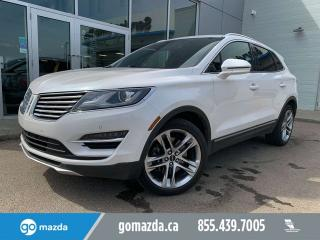 Used 2015 Lincoln MKC RESERVE AWD LEATHER PANO ROOF NAV for sale in Edmonton, AB