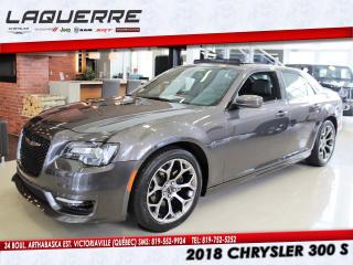 Used 2018 Chrysler 300 S Toit Pano Cuir Gps for sale in Victoriaville, QC