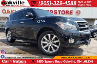 Used 2011 Infiniti QX56 TECH PKG | 8 PASS | NAVI | SUNROOF | DVD for sale in Oakville, ON