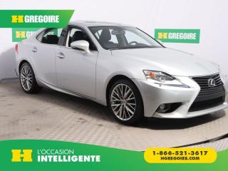 Used 2014 Lexus IS 250 4DR SDN AWD CAMÉRA for sale in St-Léonard, QC